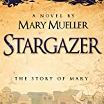 Stargazer | Mary Mueller