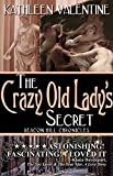 The Crazy Old Lady's Secret (Beacon Hill Chronicles Book 4)