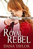 img - for Royal Rebel book / textbook / text book