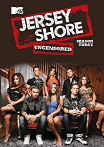 Jersey Shore: Season 3 (Uncensored)