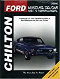 Ford Mustang and Cougar, 1964-73 (Chilton's Total Car Care Repair Manuals)