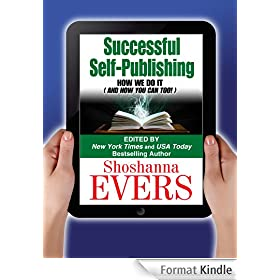 Successful Self-Publishing: How We Do It (And How You Can Too) (English Edition)