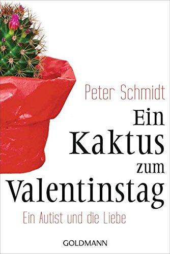ein-kaktus-zum-valentinstag-ein-autist-und-die-liebe