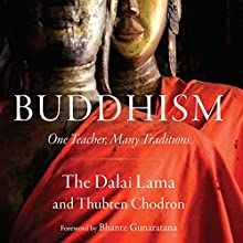Buddhism: One Teacher, Many Traditions Audiobook by  His Holiness the Dalai Lama, Thubten Chodron Narrated by Fajer Al-Kaisi