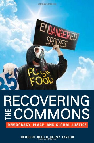 Recovering the Commons: Democracy, Place, and Global Justice