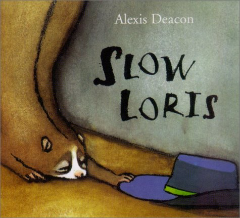 Slow Loris: Alexis Deacon: 9781929132287: Amazon.com: Books