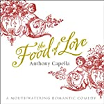 The Food of Love | Anthony Capella
