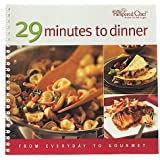 29 Minutes to Dinner: From Everyday to Gourmet