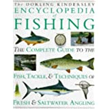 The Dorling Kindersley Encyclopedia of Fishingby Ian Wood