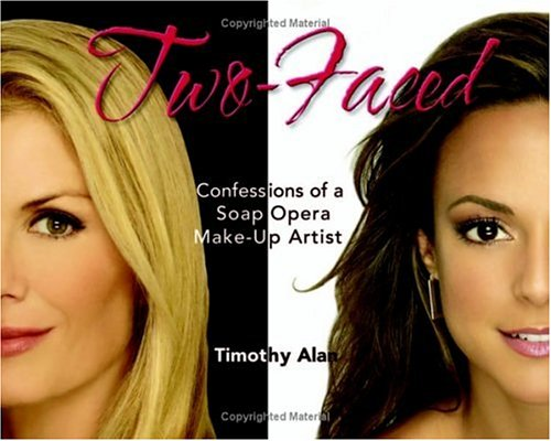 Two-Faced: Confessions of a Soap Opera Make-Up Artist