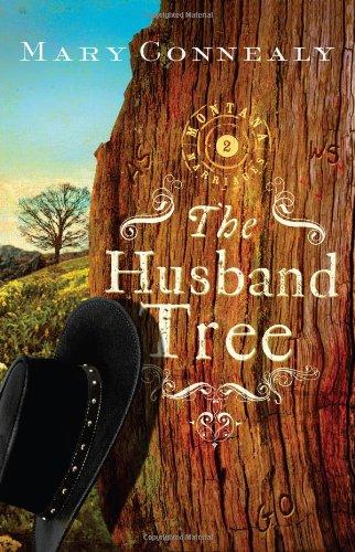 The Husband Tree (Montana Marriages, Book 2)