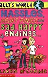 Hassles, Heart-pings!, and Sad, Happy Endings