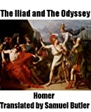 Image of The Iliad and The Odyssey Translated by Samuel Butler