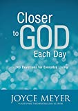 Closer to God Each Day: 365 Devotions for Everyday Living (English Edition)