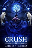 CRUSH (A Vampire & Paranormal Love Story) (The Crush Saga Book 1)