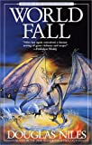 World Fall: Book 2 of the Seven Circles Trilogy (0441008550) by Niles, Douglas