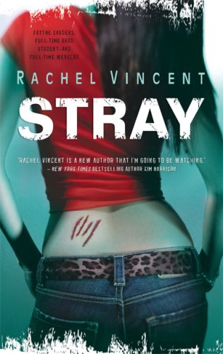 Stray by Rachel Vincent - Review