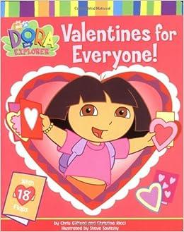 Valentines for Everyone! (Nick Jr. Dora The Explorer): Chris Gifford