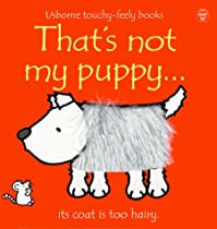 That's Not My Puppy (Usborne Touchy Feely Books)
