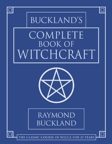 Raymond Buckland - Buckland's Complete Book Of Witchcraft