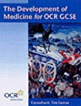 The Development of Medicine for OCR G...