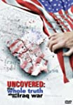 Uncovered: the Whole Truth About the...