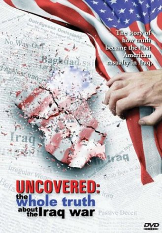 Uncovered: Whole Truth About the Iraq War [DVD] [Region 1] [US Import] [NTSC]