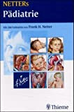 NETTERs Pädiatrie. NETTERs Taschenatlanten (3131245816) by Frank H. Netter