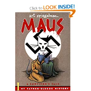 Maus I: A Survivor's Tale: My Father Bleeds History by Art Spiegelman