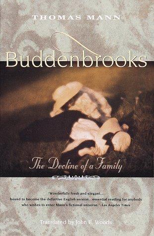 Buddenbrooks: The Decline of a Family, THOMAS MANN