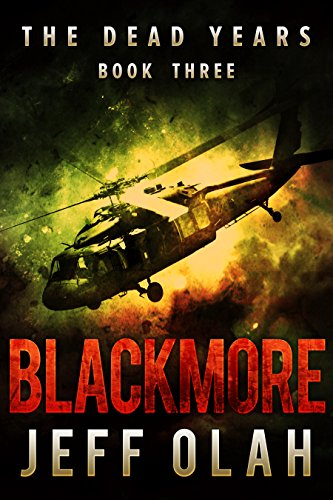 the-dead-years-blackmore-book-3-a-post-apocalyptic-thriller