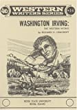 Washington Irving, the Western works (Boise State University western writers series)