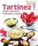 Tartinez ! P�t�s, terrines & tartinad...