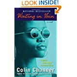 Waiting Vain Novel Colin Channer