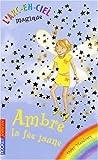 echange, troc Daisy Meadows - L'Arc-en-Ciel magique, Tome 3 : Ambre, la fée jaune