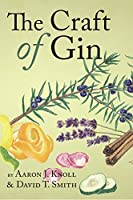 The Craft of Gin (English Edition)