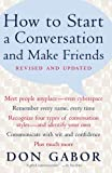 How To Start A Conversation And Make Friends -Revised and Updated Don Gabor