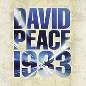 Nineteen Eighty Three: Red Riding Quartet   David Peace
