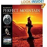 Alaska's Perfect Mountain: The Girdwood-Alyeska Ski Resort Story