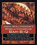 John Willinghams World Champion Bar-B-Q