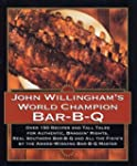 John Willinghams World Champion Bar-B-Q