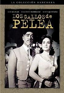 Amazon.com: Dos Gallos de Pelea: Luis Aguilar, Fernando Casanova