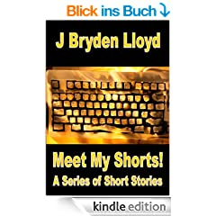 Meet My Shorts! (A Series of Short Stories)