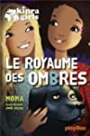 Kinra girls : Le royaume des ombres -...