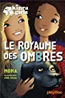 Kinra Girls, tome 8 : Le Royaume des Ombres