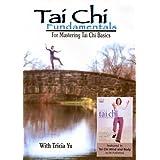 T'ai Chi Fundamentalsby Tricia Yu