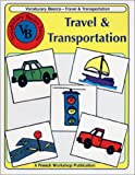 French Vocabulary Basics : Travel & Transportation (Vocabulary basics series)