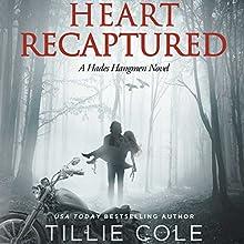 Heart Recaptured Audiobook by Tillie Cole Narrated by Bunny Warren, Biff Summers, J.F. Harding