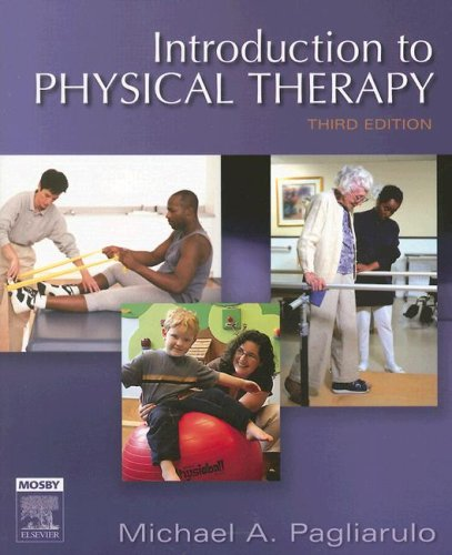 Introduction to Physical Therapy, 3rd Edition