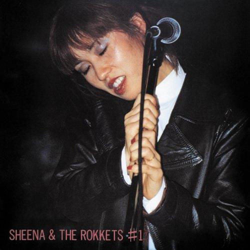 SHEENA & THE ROKKETS『#1』